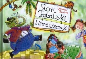 Okładka książki Słoń Trąbalski i inne wierszyki