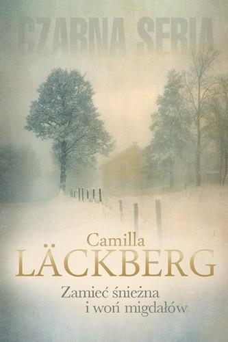 Okładka książki Zamieć śnieżna i woń migdałów