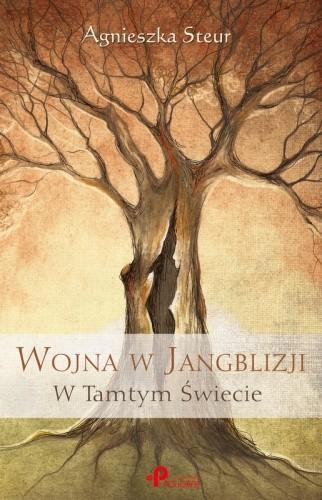 Okładka książki Wojna w Jangblizji W Tamtym Świecie