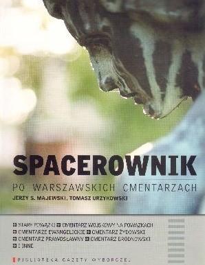 Okładka książki Spacerownik po warszawskich cmentarzach