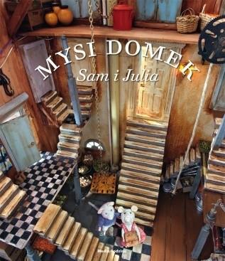 Okładka książki Mysi domek. Sam i Julia