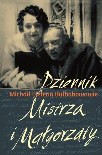 Dziennik Mistrza i Małgorzaty - Michaił Bułhakow