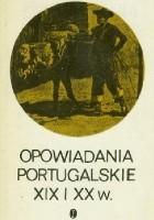 Opowiadania portugalskie XIX i XX w.