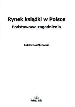 Okładka książki Rynek książki w Polsce. Podstawowe zagadnienia