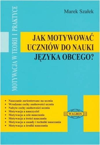 Okładka książki Jak motywować uczniów do nauki języka obcego?