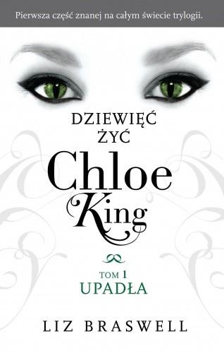 Okładka książki Dziewięć żyć Chloe King. Upadła