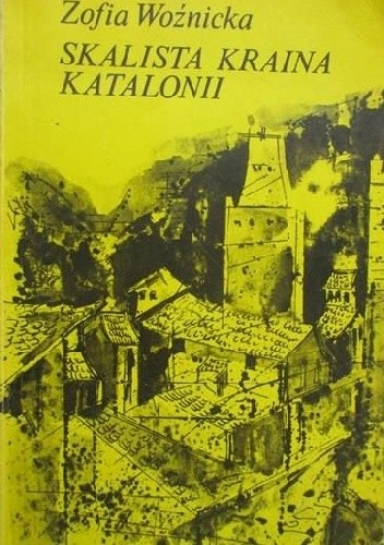 Okładka książki Skalista kraina Katalonii