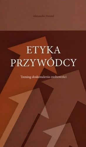 Okładka książki Etyka przywódcy. Trening doskonalenia osobowości