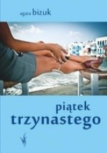 Piątek trzynastego - Agata Bizuk