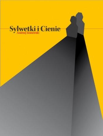 Okładka książki Sylwetki i cienie