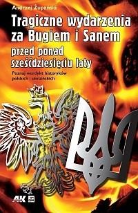 Okładka książki Tragiczne wydarzenia za Bugiem i Sanem przed ponad sześćdziesięciu laty