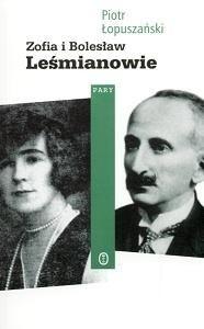 Okładka książki Zofia i Bolesław Leśmianowie
