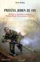 Okładka książki Przeżył jeden ze stu. Radzieccy zwiadowcy podczas Wielkiej Wojny Ojczyźnianej 1941-1945