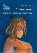Okładka książki Dziewczynka, która przestała się uśmiechać