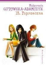 13. Poprzeczna - Małgorzata Gutowska-Adamczyk