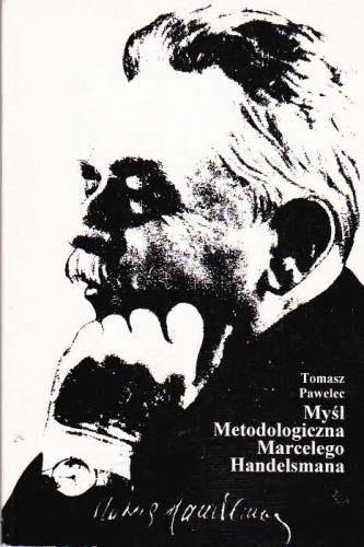 Okładka książki Myśl metodologiczna Marcelego Handelsmana