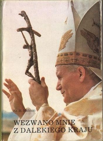 Okładka książki Jan Paweł II - Wezwano mnie z dalekiego kraju