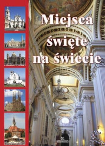 Okładka książki Miejsca Święte na Świecie