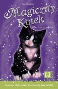 Okładka książki Magiczny kotek. Kłopoty w szkole