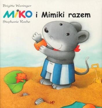 Okładka książki Miko i Mimiki razem