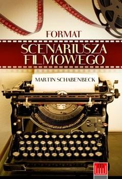 Okładka książki Format scenariusza filmowego