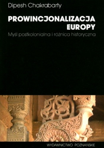 Okładka książki Prowincjonalizacja Europy