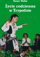 Życie codzienne w Trypolisie