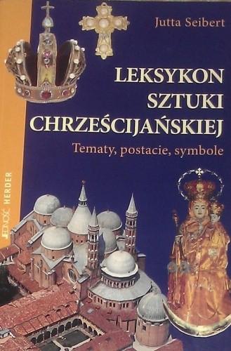 Okładka książki Leksykon sztuki chrześcijańskiej