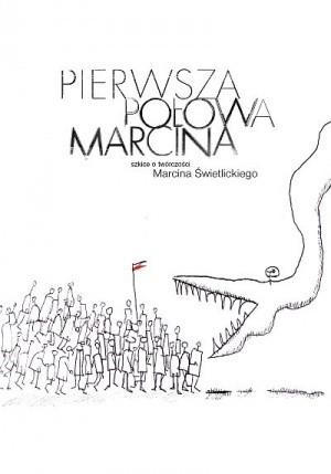 Okładka książki Pierwsza połowa Marcina. Szkice o Marcinie Świetlickim
