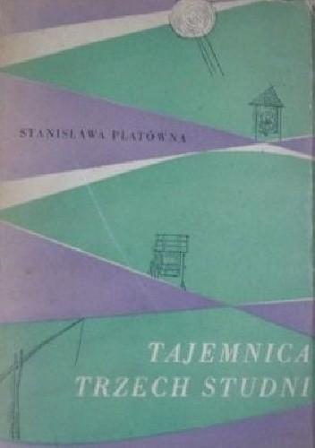 Okładka książki Tajemnica trzech studni