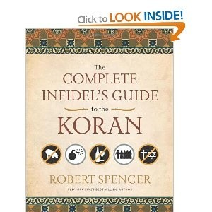 Okładka książki The complete infidel's guide to the Koran
