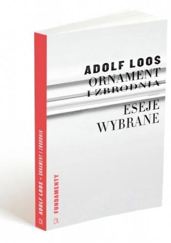 Okładka książki Ornament i zbrodnia. Eseje wybrane