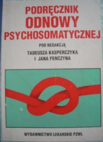 Okładka książki Podręcznik odnowy psychosomatycznej