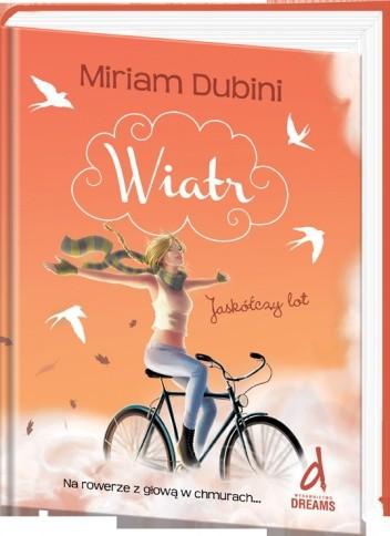 Wiatr. Jaskółczy lot - Miriam Dubini