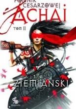 Pomnik Cesarzowej Achai - Tom II - Andrzej Ziemiański