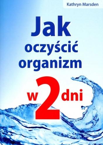 Okładka książki Jak oczyścić organizm w 2 dni