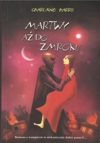 Okładka książki Martwy aż do zmroku