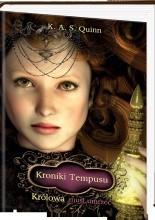 Kroniki Tempusu: Królowa musi umrzeć - K. A. S. Quinn