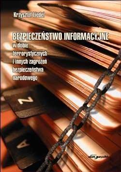 Okładka książki Bezpieczeństwo informacyjne w dobie terrorystycznych i innych zagrożeń bezpieczeństwa narodowego