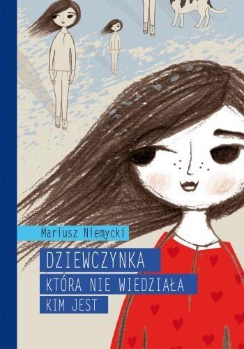 Okładka książki Dziewczynka, która nie wiedziała, kim jest