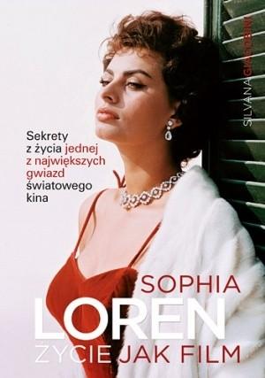 Okładka książki Sophia Loren. Życie jak film