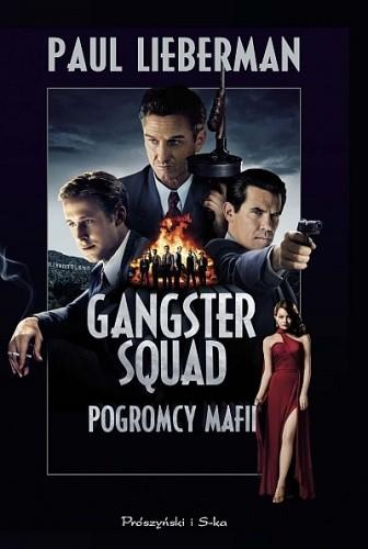 Okładka książki Gangster Squad. Pogromcy mafii
