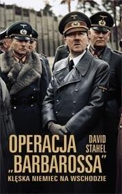 """Okładka książki Operacja """"Barbarossa"""". Klęska Niemiec na Wschodzie"""
