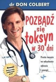Okładka książki Pozbądź się toksyn w 30 dni