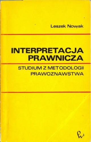 Okładka książki Interpretacja prawnicza : studium z metodologii prawoznawstwa