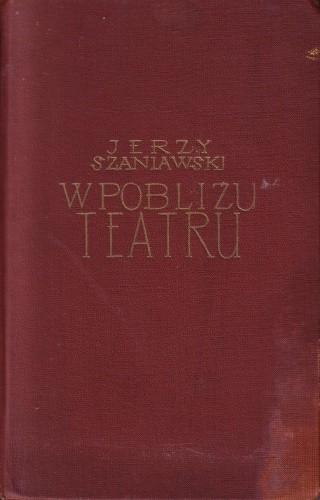 Okładka książki W pobliżu teatru