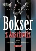 Bokser z Auschwitz – Losy Tadeusza Pietrzykowskiego