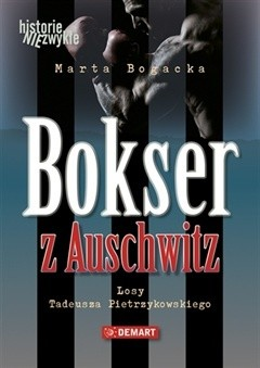 Okładka książki Bokser z Auschwitz – Losy Tadeusza Pietrzykowskiego