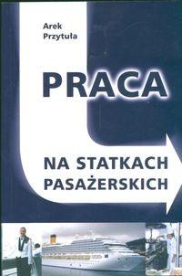 Okładka książki Praca na statkach pasażerskich