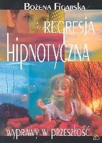 Okładka książki Regresja hipnotyczna